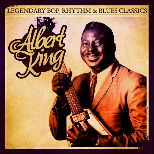Legendary Bop, Rhythm & Blues Classics: Albert King (Digitally Remastered) - EP by Albert King