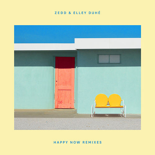 Happy Now (Remixes) de Zedd & Elley Duhé