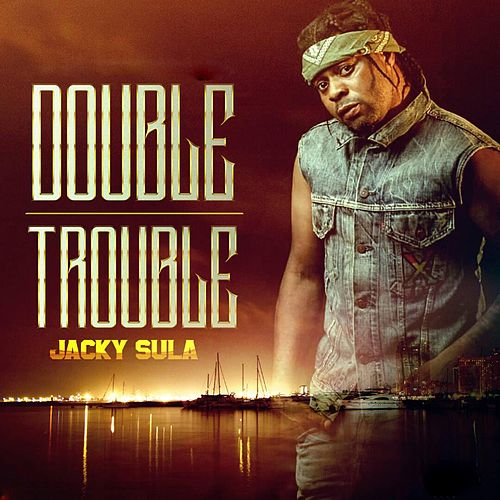 Double Trouble by Jacky Sula