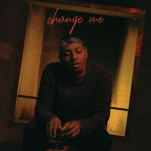 Change Me by Terrell Grice
