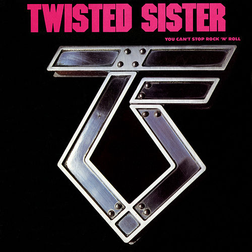 You Can't Stop Rock 'N' Roll de Twisted Sister