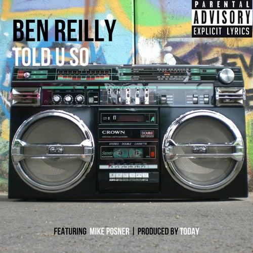 Told U So (feat. Mike Posner) de Ben Reilly