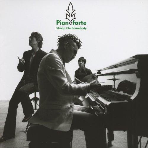 Pianoforte von Skoop On Somebody