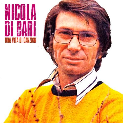 Una Vita Di Canzoni (Remastered) von Nicola Di Bari