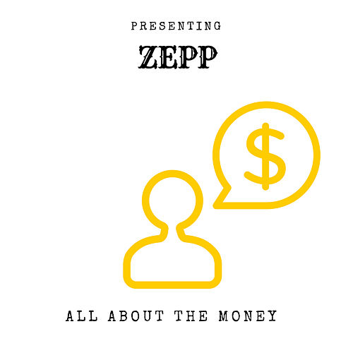 All About The Money de Zepp