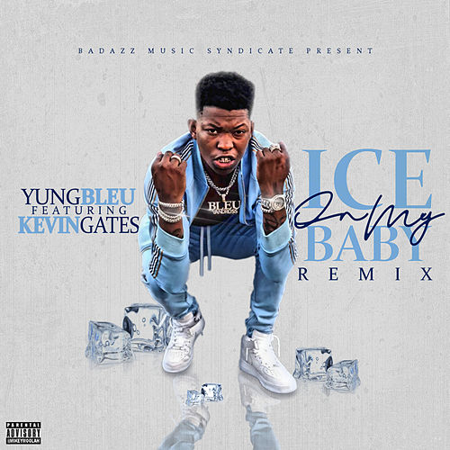 Ice On My Baby (Remix) by Yung Bleu