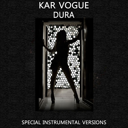 Dura (Special Instrumental Versions [Tribute To Daddy Yankee]) by Kar Vogue