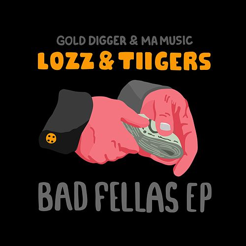 Bad Fellas EP by Lozz