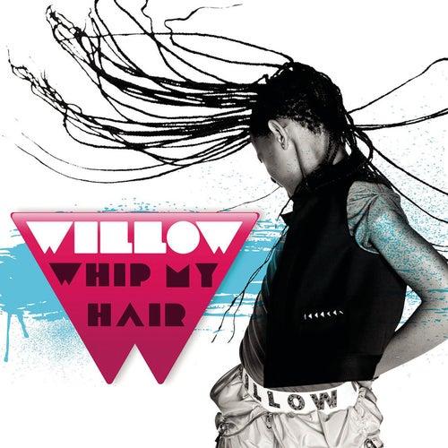 Whip My Hair de Willow