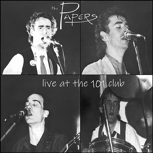 Live at the 101 Club by The Papers