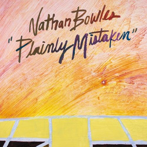 Plainly Mistaken de Nathan Bowles
