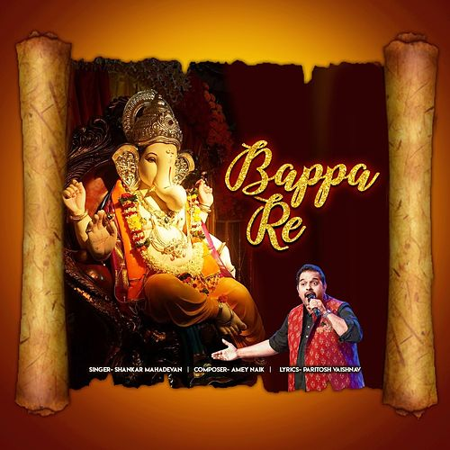 Bappa Re by Shankar Mahadevan
