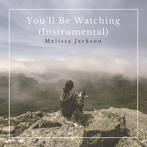 You'll Be Watching (Instrumental) de Melissa Jackson