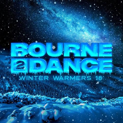 Bourne 2 Dance: Winter Warmers '18 von Various Artists