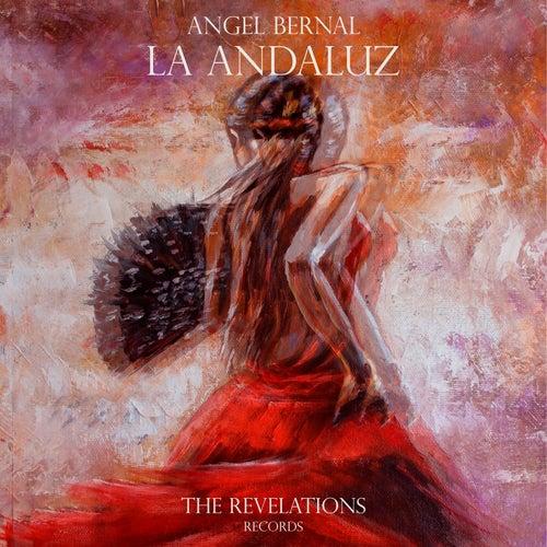 La Andaluz de Angel Bernal