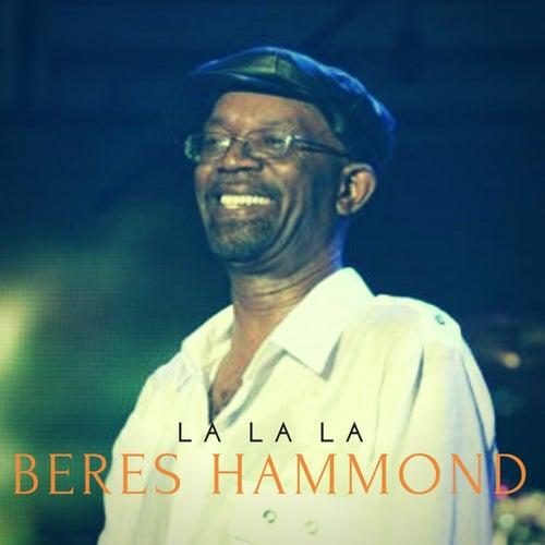 La La La by Beres Hammond