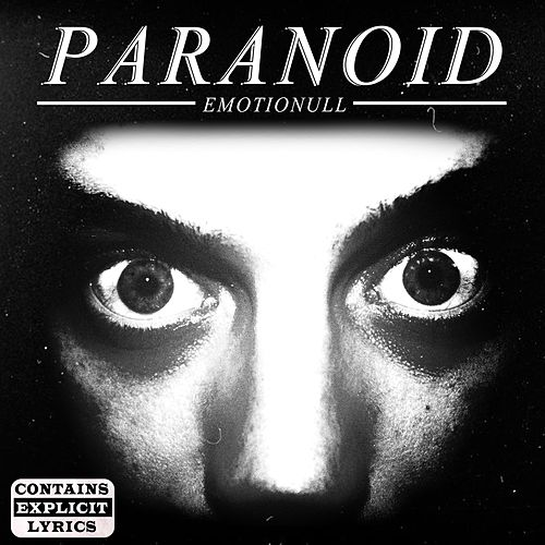 Paranoid by Emotionull