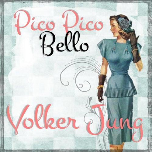 Pico Pico Bello von Volker Jung