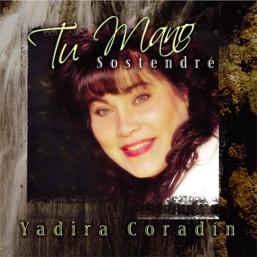 Tu Mano Sostendré de Yadira Coradin
