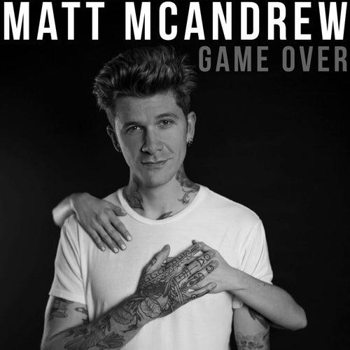 Game Over von Matt McAndrew