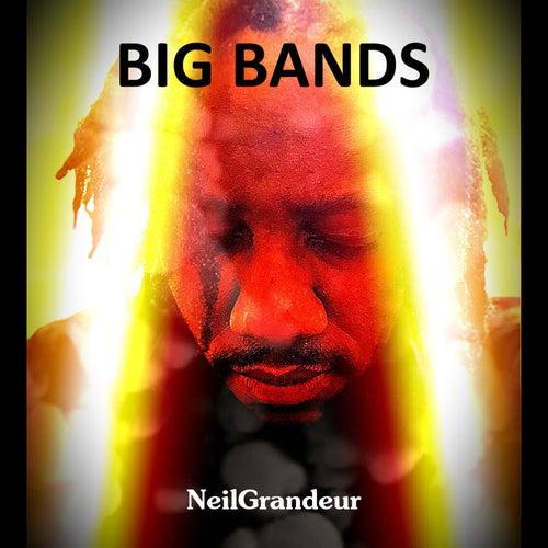 Big Bands by NeilGrandeur