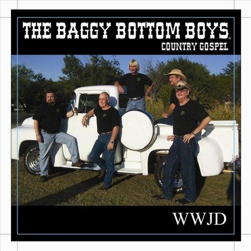 W W J D di Baggy Bottom Boys