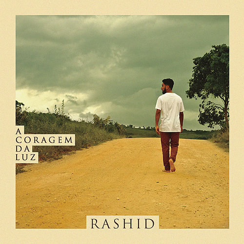 A Coragem da Luz de Rashid