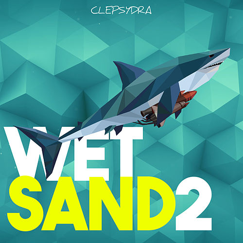 Wet Sand 2 by Various Artists