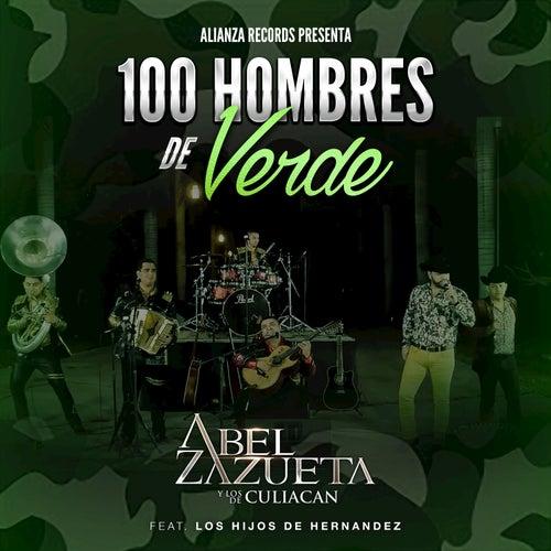 100 Hombres De Verde by Abel Zazueta Y Los De Culiacan