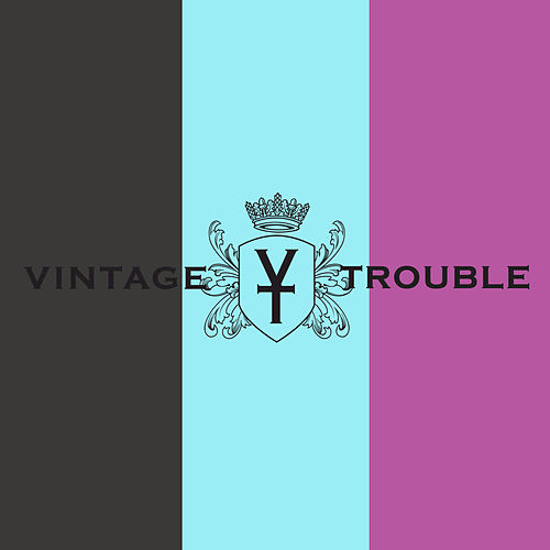 Can't Stop Rollin' by Vintage Trouble