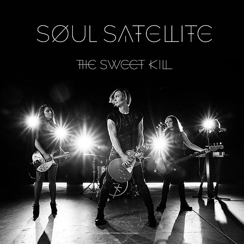 Soul Satellite by The Sweet Kill