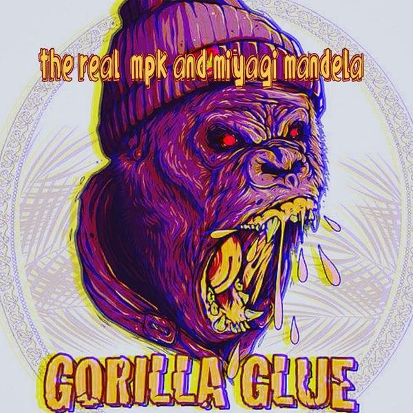 Gorilla Glue by Mpk