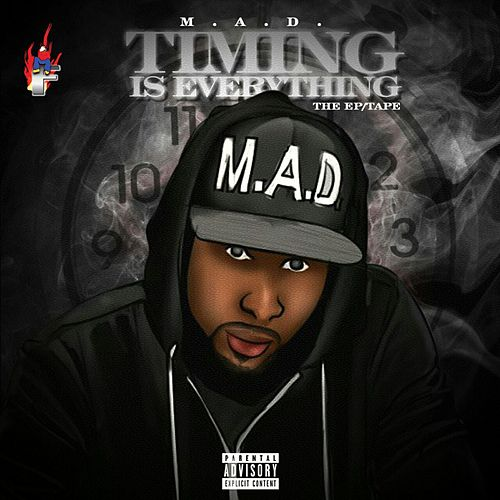 Timing Is Everything by M.A.D