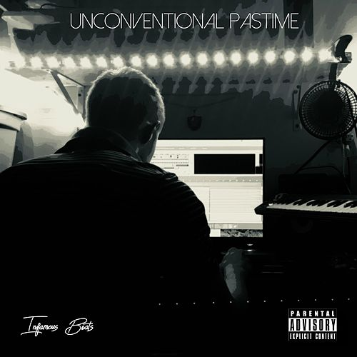 Unconventional Pastime by Infamous Beats