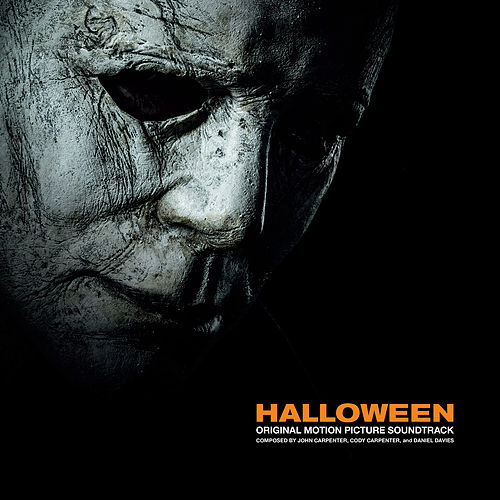 Halloween (Original 2018 Motion Picture Soundtrack) di John Carpenter, Cody Carpenter, and Daniel Davies