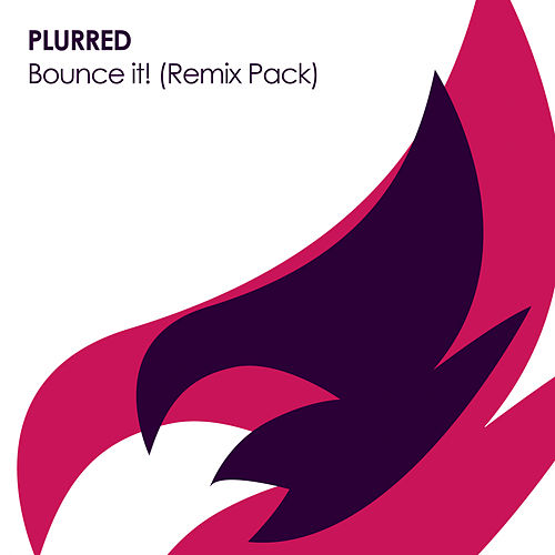 Bounce it! (Remix Pack) by Plurred