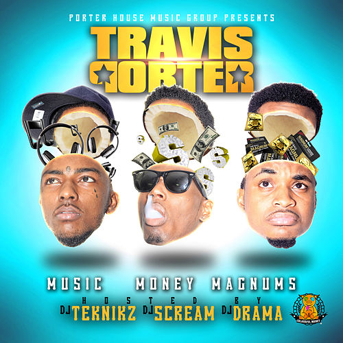 Music Money Magnums by Travis Porter