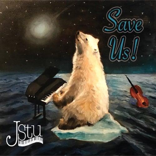 Save Us! by J Stu