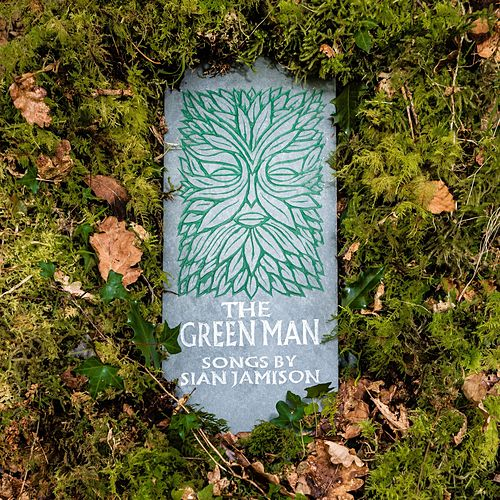 The Green Man by Sian Jamison