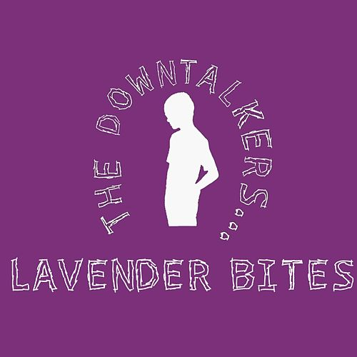 Lavender Bites by The Downtalkers