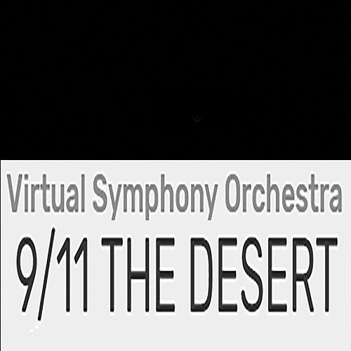9/11 The Desert by Virtual Symphony Orchestra