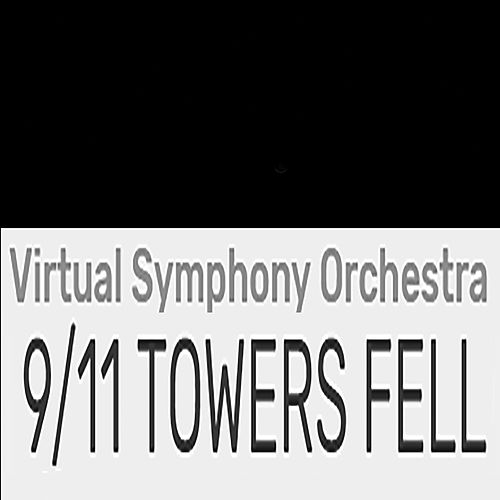 9/11 Towers Fell by Virtual Symphony Orchestra