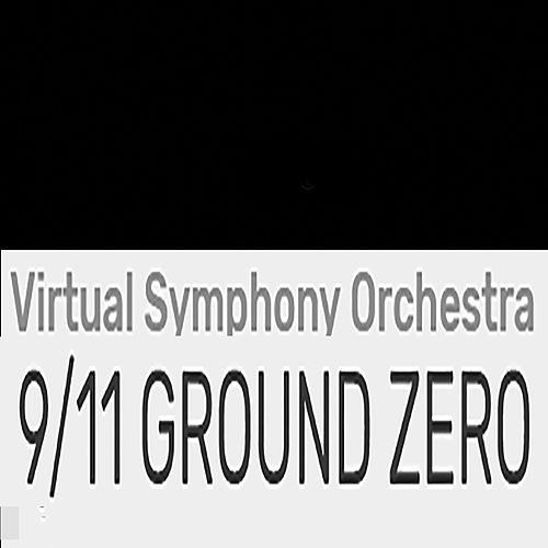 9/11 Ground Zero by Virtual Symphony Orchestra