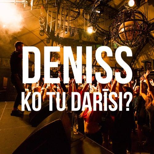 Ko Tu Dari? by Denis S