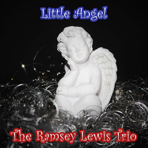 Little Angel by Ramsey Lewis