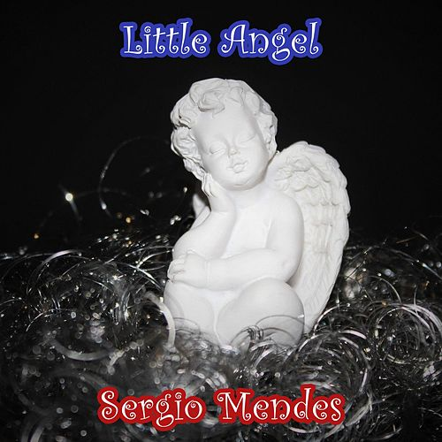 Little Angel by Sergio Mendes
