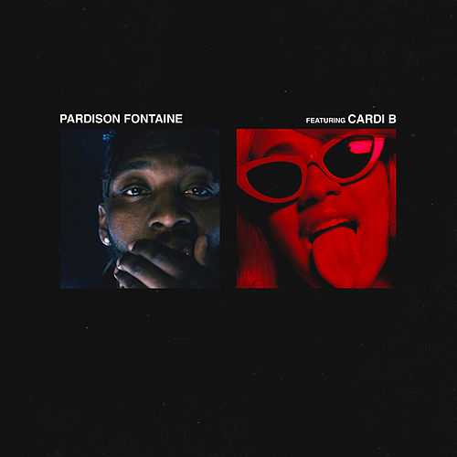 Backin' It Up (feat. Cardi B) by Pardison Fontaine