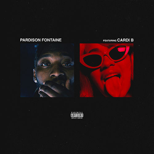 Backin' It Up (feat. Cardi B) van Pardison Fontaine