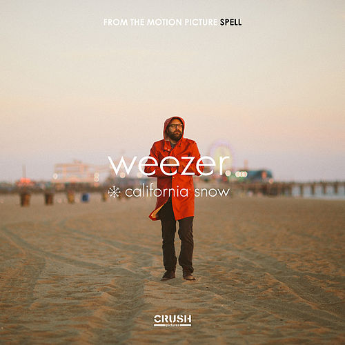 California Snow (From the Motion Picture 'Spell') by Weezer