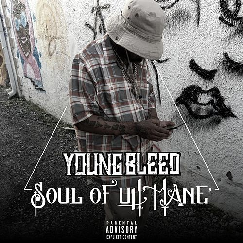 Soul of Uh' Mane' by Young Bleed